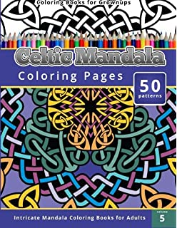 Coloring Books For Grownup Celtic Mandala Pages Intricate Adults