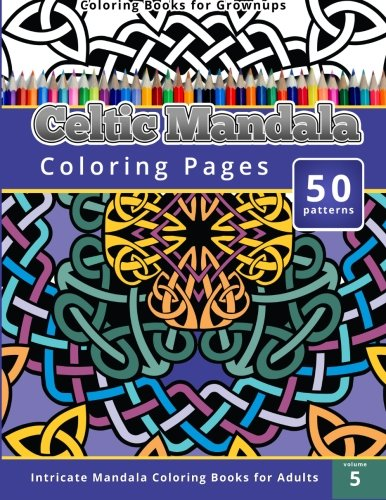 Coloring Books For Grownup Celtic Mandala Pages Intricate Adults Amazonca Chiquita Publishing