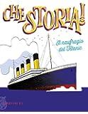 Il naufragio del Titanic. Ediz. illustrata