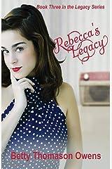 Rebecca's Legacy (Volume 3) Paperback