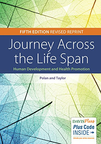 Journey Across the Life Span: Human Development and Health Promotion Revised Reprint