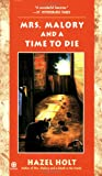 Mrs. Malory and A Time To Die (Mrs. Malory Mystery)
