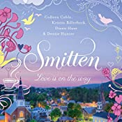 Smitten | Colleen Coble, Kristin Billerbeck, Denise Hunter, Diann Hunt