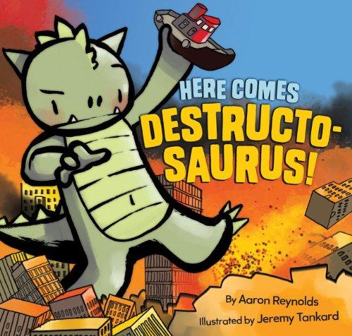 Here Comes Destructosaurus!