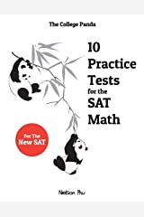 The College Panda's 10 Practice Tests for the SAT Math Paperback