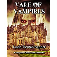 Vale of Vampires (The Vampire of Manhattan Book 2)