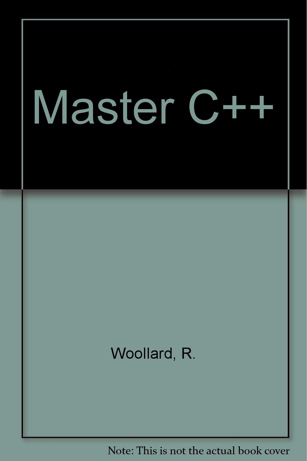The Waite Group's Master C++: Let the PC Teach You Object-Oriented Programming