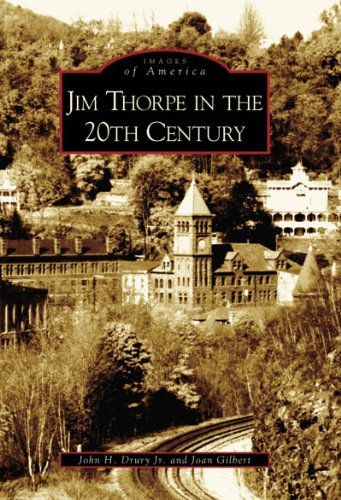 - Jim Thorpe in the 20th Century (PA)   (Images of America)