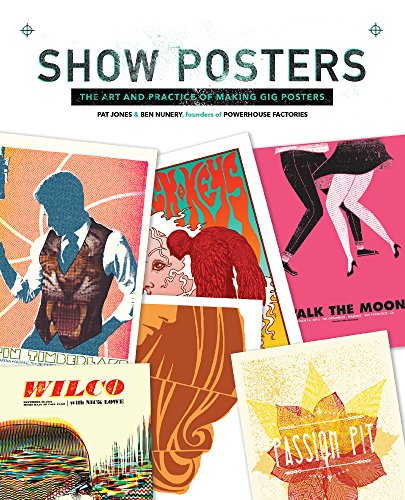 show-posters-the-art-and-practice-of-making-gig-posters