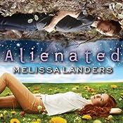 Alienated: Alienated, Book 1   Melissa Landers