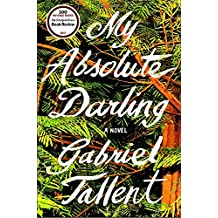 My Absolute Darling: A Novel