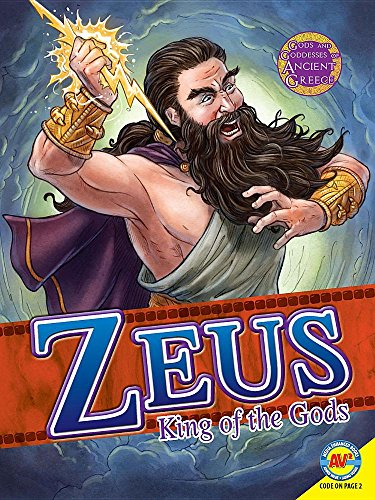 Zeus: Kings of the Gods (Gods and Goddesses of Ancient Greece) ()