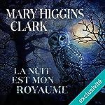 La nuit est mon royaume | Mary Higgins Clark