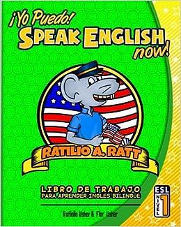 Yo Puedo Speak English Now Esl Libro De Trabajo Para Aprender