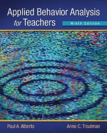 Applied Behavior Analysis for Teachers - Kindle edition by