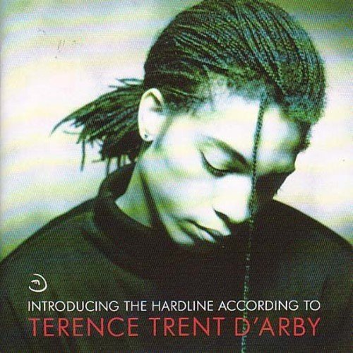 Introducing The Hardline According T O Terence Trent D'Arby