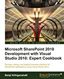 img - for Microsoft SharePoint 2010 Development with Visual Studio 2010 Expert Cookbook book / textbook / text book