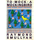 To Mock a Mocking Bird: Including an Amazing Adventure in Combinatory Logic
