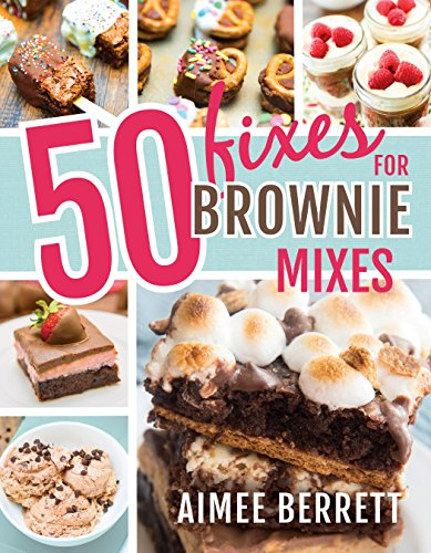 (50 Fixes for Brownie Mixes)
