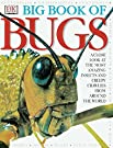 Big Book of Bugs, by DK