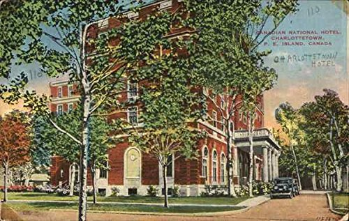 Canadian National Hotel Charlottetown, Prince Edward Island Canada Original Vintage Postcard (Hotels National Canadian)