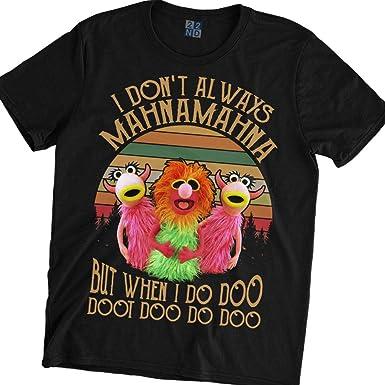 39ca3ca0d Amazon.com: I Don't Always Mahna Mahna But When I Do Doo Doot Doo Do Doo  Vintage T-Shirt The Muppet Show: Clothing
