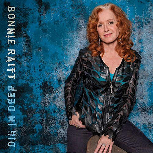 Bonnie Raitt - Dig In Deep - CD - FLAC - 2016 - NBFLAC Download
