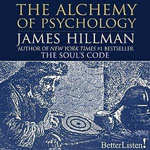 The Alchemy of Psychology Audiobook