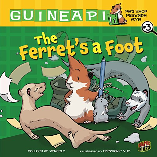 The Ferret's a Foot: Book 3 (Guinea PIG, Pet Shop Private ()