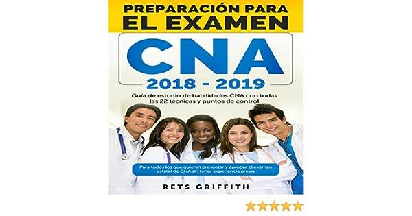 Amazon.com: CNA Preparación para el examen [CNA Preparation for the exam]: Guia de estudio de habilidades CNA con todas las 22 tecnicas y puntos de control ...