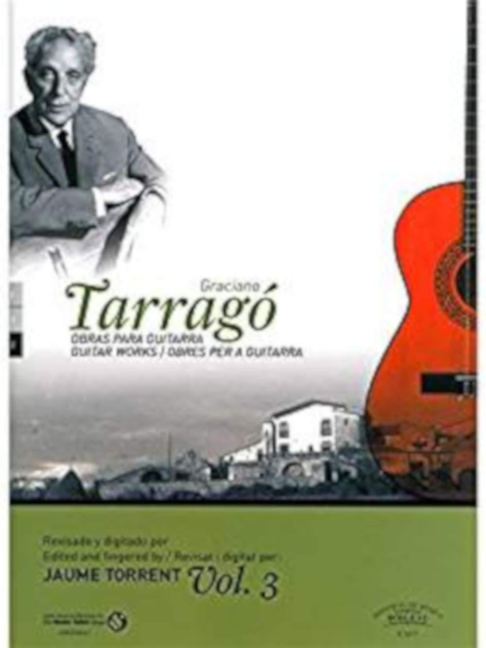 Graciano Tarragó: Guitar Works - Volume 3. Für Gitarre, Klassische ...