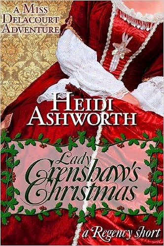 Lady Crenshaws Christmas (Miss Delacourt Book 3)