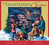 An Inconvenient Christmas, Joseph Bonsall, 0892215909