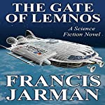 The Gate of Lemnos | Francis Jarman