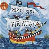 Port Side Pirates! (Book & CD)