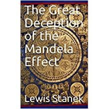 The Great Deception of the Mandela Effect