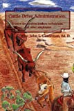 Cattle Drive Administration, John L. Castleman, 098008542X