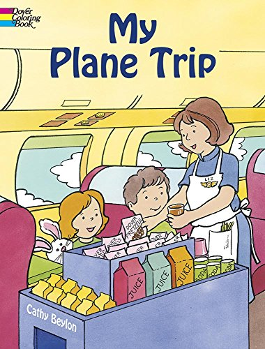 My Plane Trip (Dover Coloring (Age Appropriate Activities)