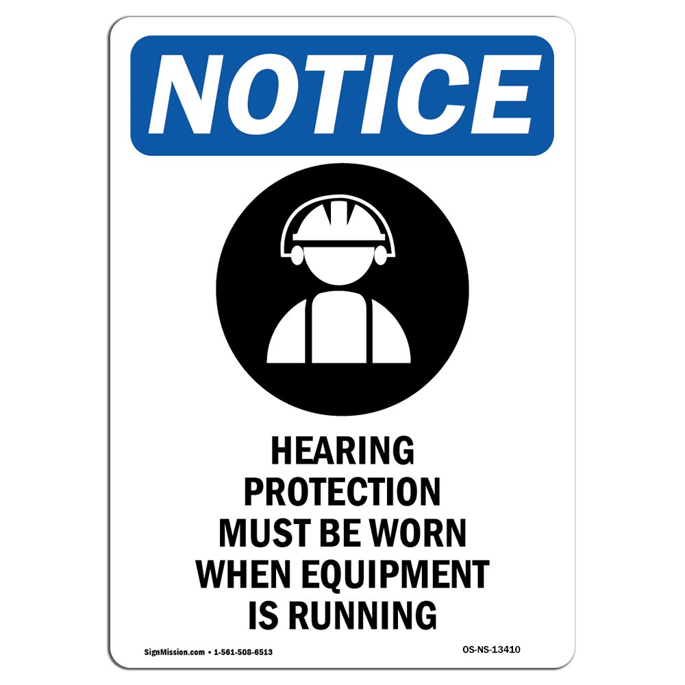 OSHA Notice Sign - Hearing Protection Sign with Symbol | Decal | Protect Your Business, Construction Site, Warehouse |  Made in The USA