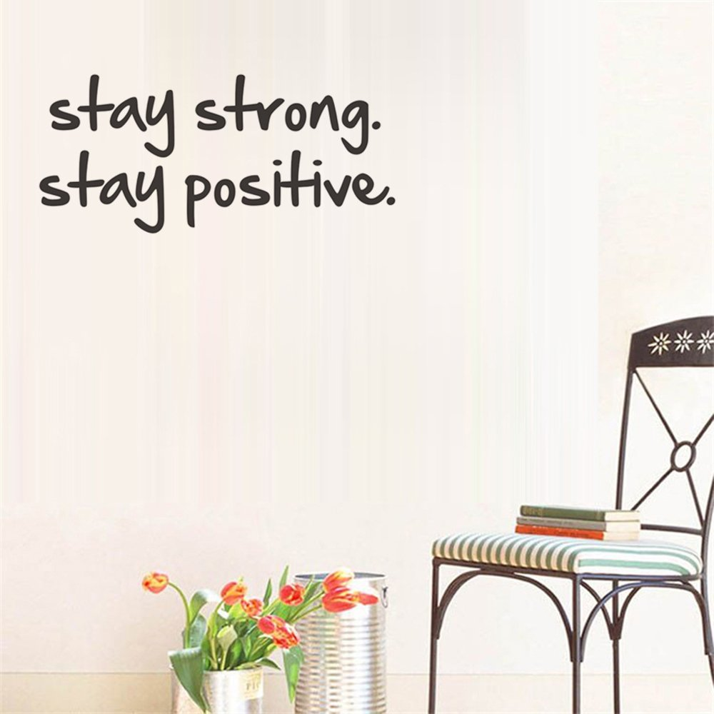 Stay Strong Stay Positive Quote Mirror Decal Quotes Vinyl Wall