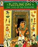 The Puzzling Day in the Land of the Pharaohs, Scoular Anderson, 0763601381