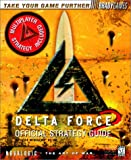 Delta Force 2 Official Strategy Guide, BradyGames Staff, 1566869633
