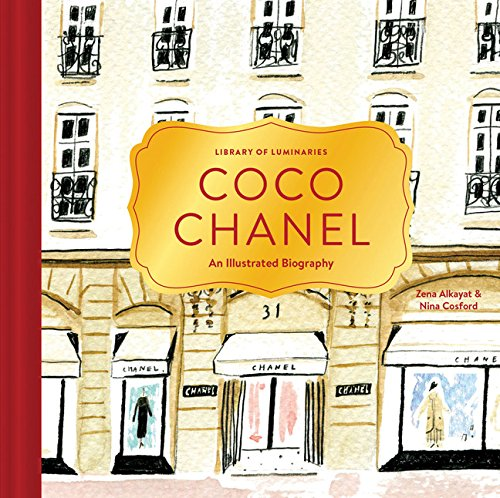 (Library of Luminaries: Coco Chanel: An Illustrated Biography)