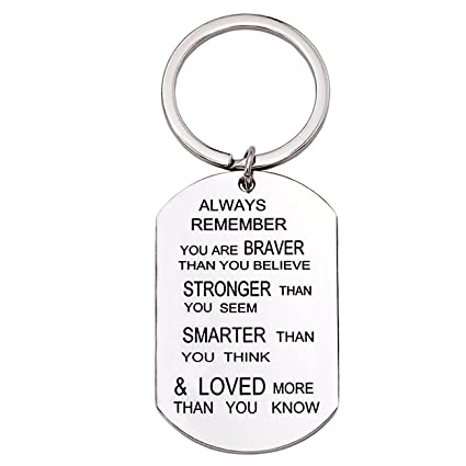 Inspirational Gifts for Women, Best Friend Birthday Keychain Gifts, Always  Remember You are Braver Stronger Smarter Than You Think, Titanium Steel Key