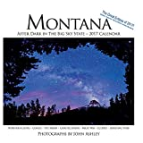 2017 Montana: After Dark in the Big Sky State Wall Calendar