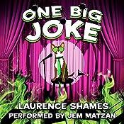 One Big Joke: Key West Capers, Book 13 | Laurence Shames