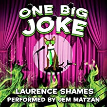 One Big Joke: Key West Capers, Book 13 Audiobook by Laurence Shames Narrated by Jem Matzan