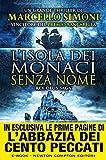 L'isola dei monaci senza nome : rex deus saga