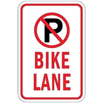 Amazon No Parking Bike Lane W P No Parking Symbol Aluminum