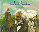 A Picture Book of Frederick Douglass, David A. Adler, 0823410021